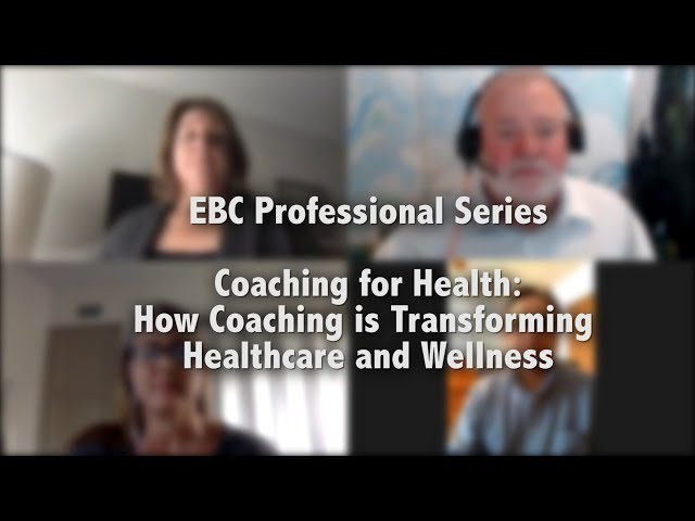 Coaching for Health: How Coaching is Transforming Healthcare & Wellness