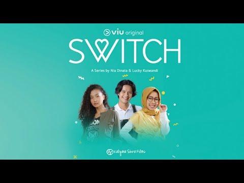 SWITCH   Viu Original   Tatyana Akman, Morgan Oey, Karina Salim   Full Episode 1