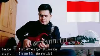 INDONESIA PUSAKA (COVER) Melody Guitar
