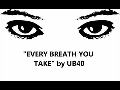 Ub40 Every Breath You Take