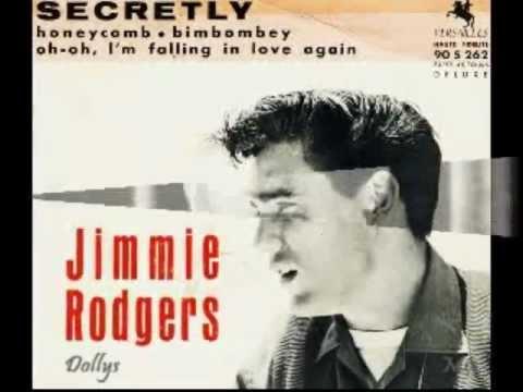 SECRETLY = JIMMIE RODGERS