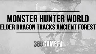 Download lagu Monster Hunter World Elder Dragon Track Locations in Ancient Forest MP3
