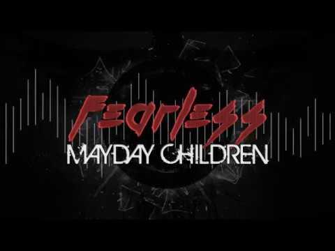 MAYDAY CHILDREN - FEARLESS (Pop/EDM Mix)