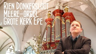 Rien Donkersloot - Meere-orgel Grote Kerk Epe 30 april 2021