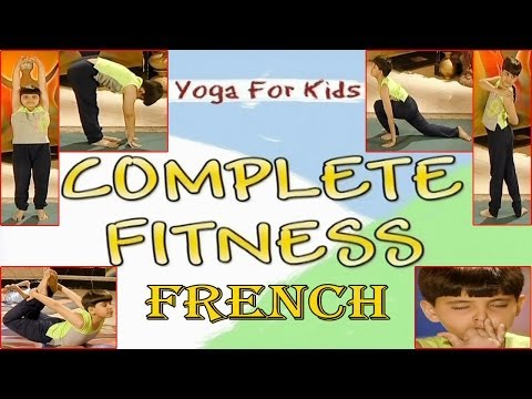Yoga for kids - Complete Fitness -  Your Yoga Gym - French