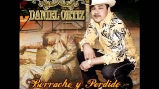 Daniel Ortiz- Borracho y Perdido
