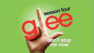 Don't Stop Me Now - Glee Cast [HD FULL STUDIO]