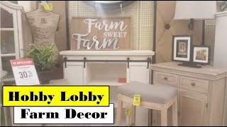 Hobby Lobby Home Decor Farm Decor Huge Selection Youtube