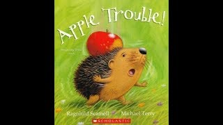 APPLE TROUBLE Read Along Aloud Story Audio Book For Children