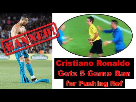 Cristiano Ronaldo Gets 5 Game Ban for Pushing Ref | Ronaldo Banned for 5 match |