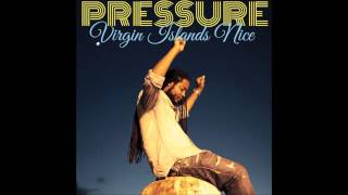 PRESSURE BUSSPIPE -- VIRGIN ISLANDS NICE -( 2014)