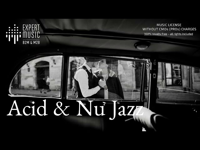 Licensed music for business - Nu jazz & Acid jazz music