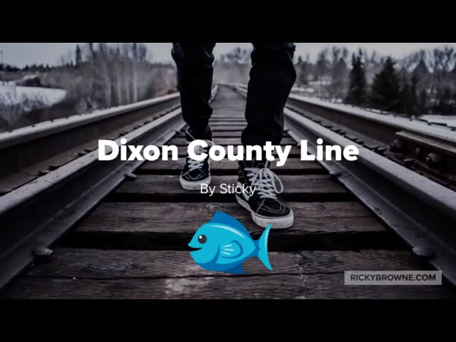 Dixon County Line by Ricky N Browne Music