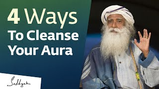 Sadhguru answers a question on aura cleansing, and explains why it ...