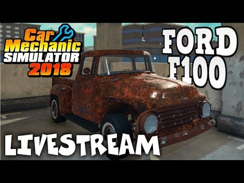 Junkyard Rebuild and New Track! - 56 Ford F100 - Car Mechanic Simulator Gameplay - Livestream
