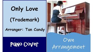 (Piano) Only Love - Trademark {Free Piano Score Download}