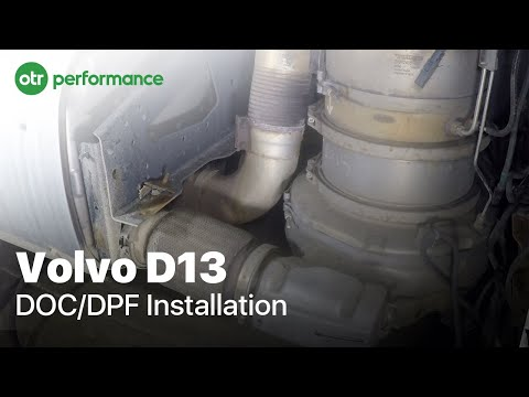 Volvo D13  Install and Replace DOC/DPF | 2008 - 2018 | How To | OTR Performance