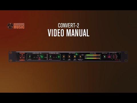 Dangerous Music Convert 2 Channel D A