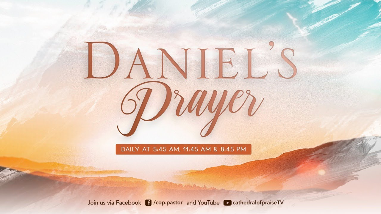Daniel's Prayer - August 12, 2020 (8:45PM)