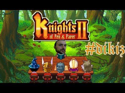 Gerçek Rol Yapma Oyunu - The Knights Of Pen & Paper # Dikiz
