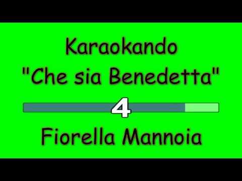 Karaoke Italiano - Che sia Benedetta - Fiorella Mannoia  Testo