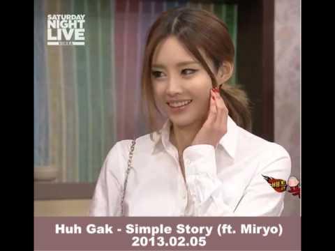 [MIRYO] Huh Gak - 간단한 이야기 Simple Story (ft. Miryo) 2013.02.05