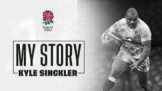 My Story, Kyle Sinckler