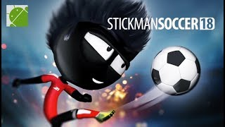 Stickman Soccer 2018 - Android Gameplay FHD