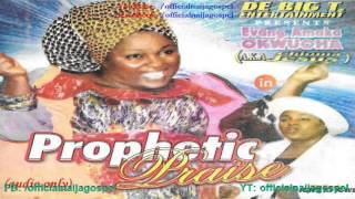 Amaka Okwuoha - Prophetic Praise [Official Naija Gospel]