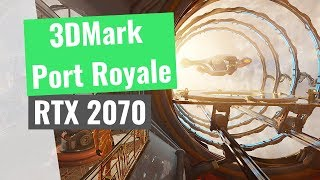 3DMark - Port Royal Ray Tracing Benchmark RTX 2070
