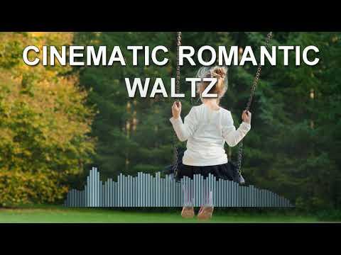 Cinematic Romantic Waltz