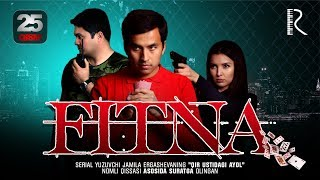 Fitna (o'zbek serial) | Фитна (узбек сериал) 25-qism