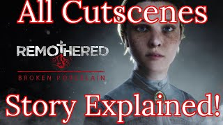 Remothered: Broken Porcelain All Cutscenes Speedrun and STORY EXPLAINED