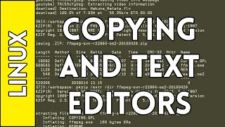 Copying and Text Editors - Introduction to Linux for Absolute Beginners #3 (2016)