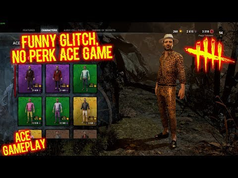 Funny Glitch, No Perk Ace Game - Ace Gameplay - Dead By Daylight