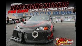 Drag Racing Nationals: FWD Class Qualifying & Elimination Rounds - Fontana, California 2018