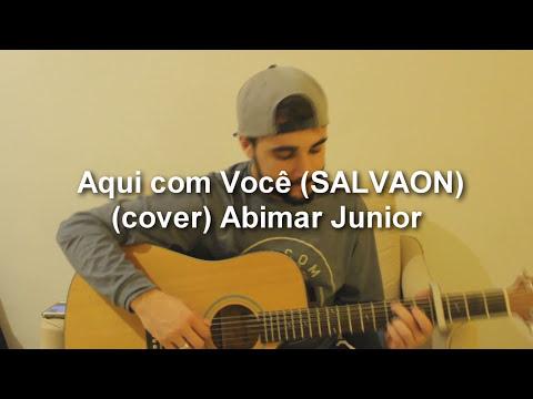 House Sessions - Aqui com Você (SALVAON) // Cover // Abimar Junior