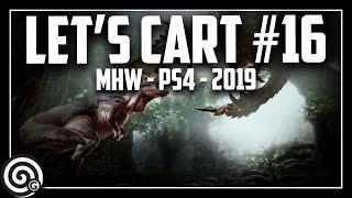 FINAL EPISODE! - Let's Cart #16   Monster Hunter World - PS4