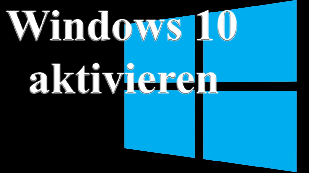 ist dein windows 10 aktiviert windows 10 key aktivieren youtube. Black Bedroom Furniture Sets. Home Design Ideas