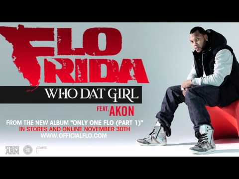 Flo Rida Ft. Akon - Who Dat Girl [ORIGINAL] [HQ]