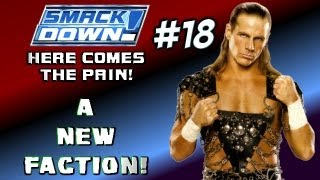 WWE SMACKDOWN! HERE COMES THE PAIN!: Season Mode - Episode 18 - The Faction!