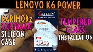 Lenovo K6 Power Chevron Pro Tempered Glass Installation amp Karimobz Transparent back cover Review