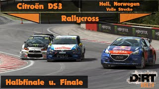 DiRT Rally | Rallycross | Halbfinale u. Finale | Citroën DS3 @ Hell, Norwegen | G27