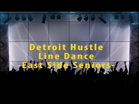 Detroit Hustle Line Dance