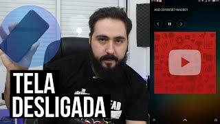 Como ouvir o YouTube com a tela desligada no Android (ATUALIZADO)