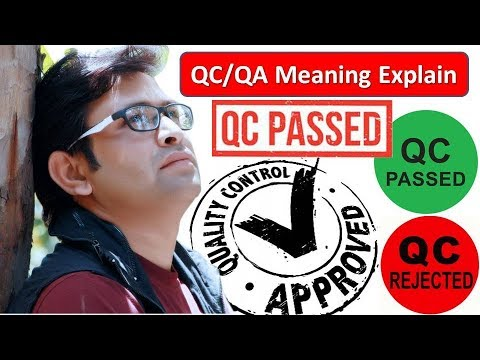 QC passed meaning | Quality Control | Quality Assurance | Quality Department | QA explain in hindi