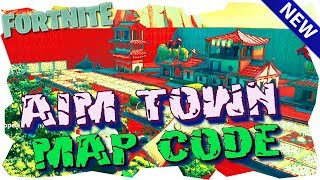 Kreativmodus Map Code - Aim Town Beta - Fortnite Kreativmodus Codes