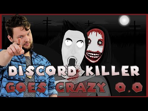 discord-killer-goes-crazy-o.o