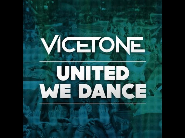 vicetone-united-we-dance-official-music-video-umf-tv