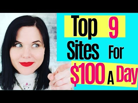 Make Money Online 💰 Best 9 Websites To Make At LEAST $100 Per Day in 2019